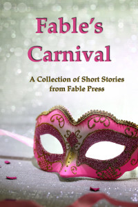Fable's Carnival at Smashwords Cover